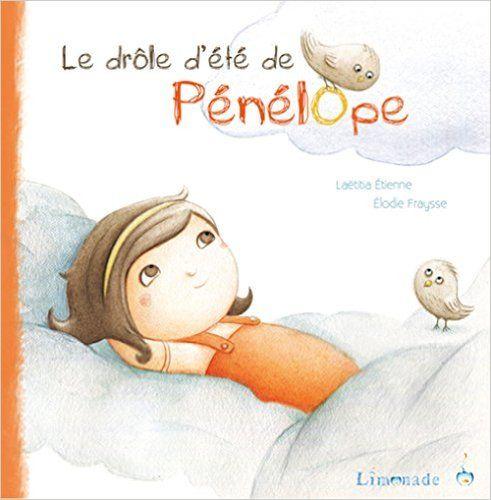 Amazon.fr - Le drôle d'été de Pénélope - Laetitia Etienne, Elodie Fraysse - Livres