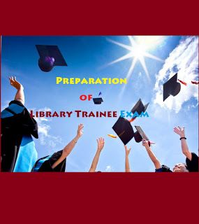 LIS Cafe : Preparation of Library Trainee Exam