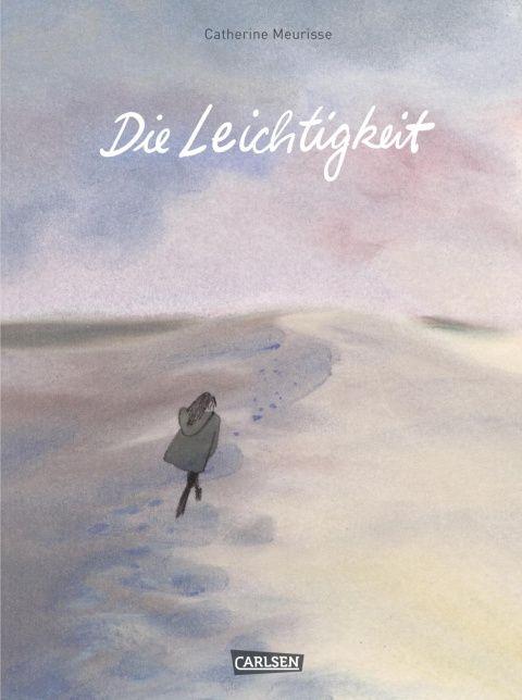 Die Leichtigkeit - Catherine Meurisse - Hardcover   CARLSEN Verlag