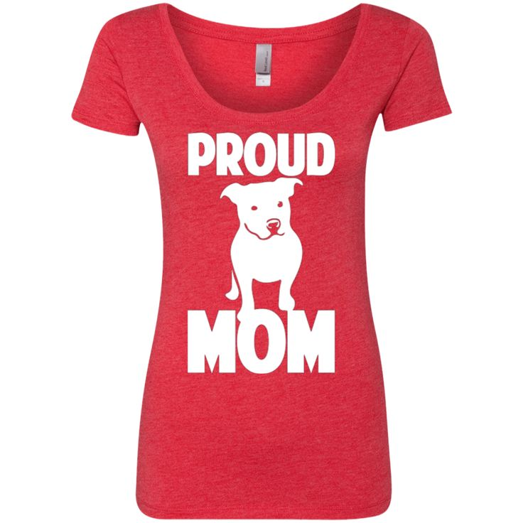 PROUD PIT BULL MOM TRIBLEND SCOOP T-SHIRT WHITE LETTERS