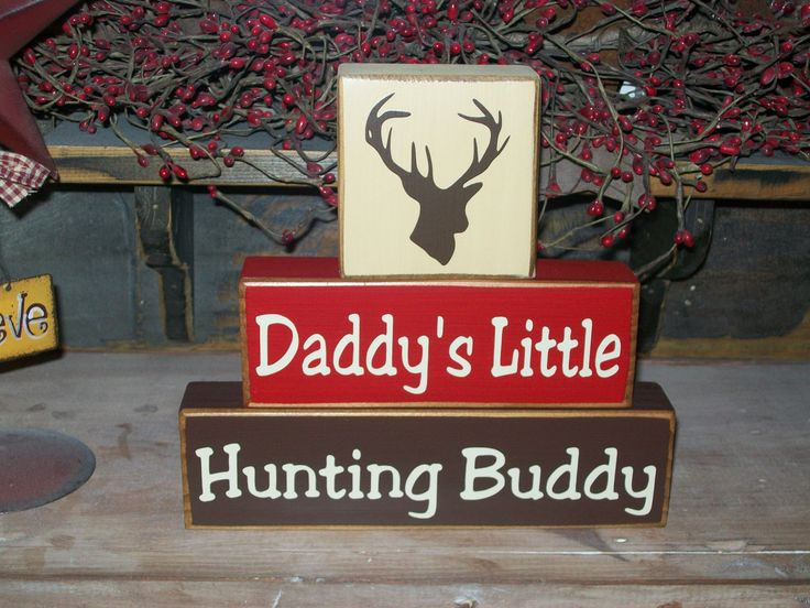 New Boys Daddy's Hunting Buddy Primitive Wood Sign Blocks Deer Can Be Personalized Nursery Decor. $21.99, via Etsy.