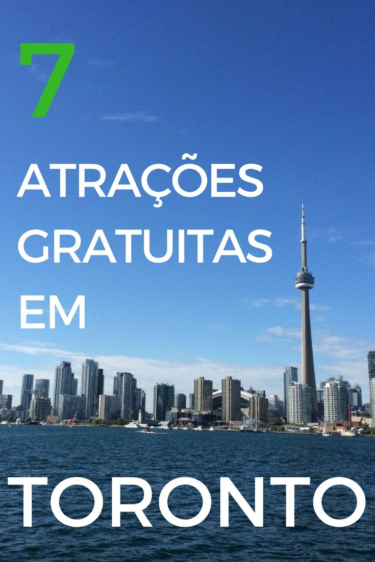 Toronto como toda grande cidade tem bastante atrações gratuitas. Veja aqui 7 programas gratuitos...