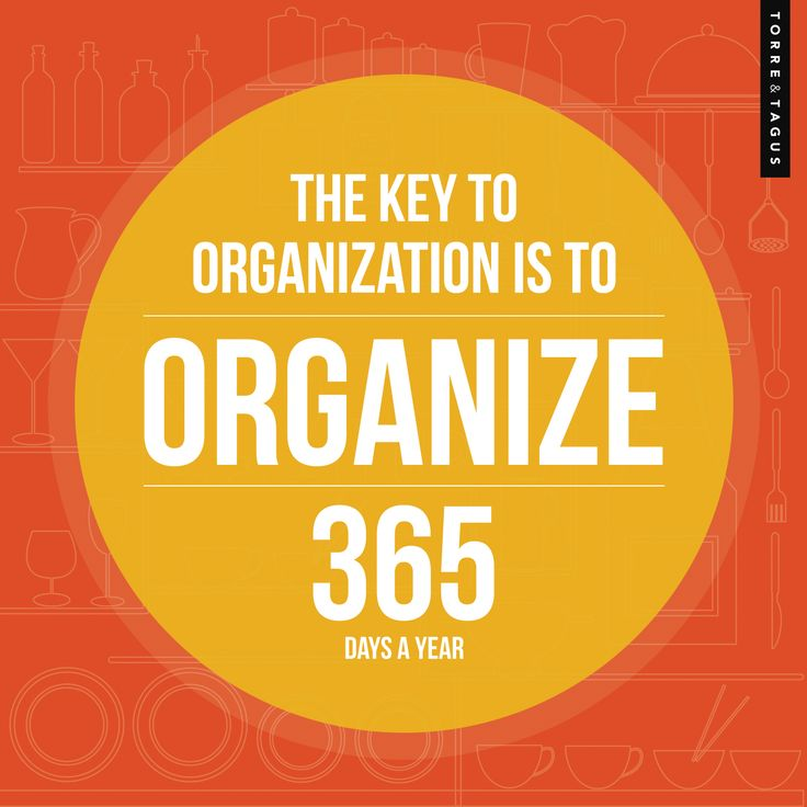 A perfect quote for January - it's organizing month! #TorreAndTagus #OrganizeYourHome #Quotes