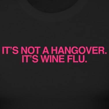 Wine flu. Haha: Laughing, Life, Quotes, Wine Flu, Giggl, Funny Stuff, Smile, Wineflu, True Stories