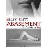 Abasement (Kindle Edition)By Mehry Inett