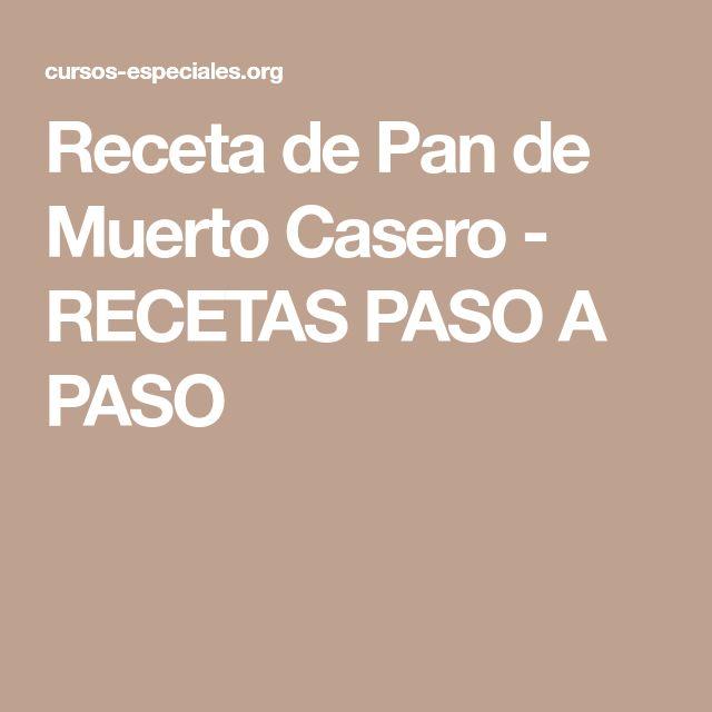 Receta de Pan de Muerto Casero - RECETAS PASO A PASO