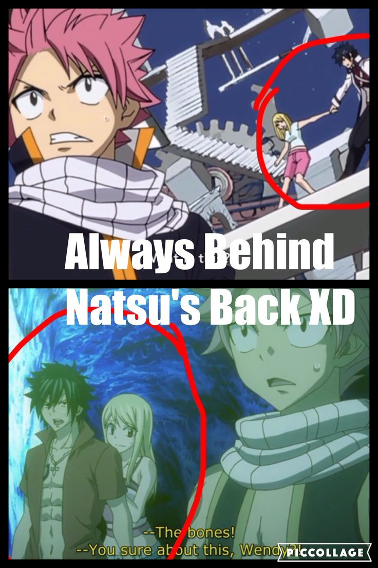 "Hahahhahahahahha!!! I rly want Natsu to turn around one of these days and see Lucy hiding behind gray and he just completely flips out going all possessive and shit!!! ""Get your hands of MY LUCY!!!"""