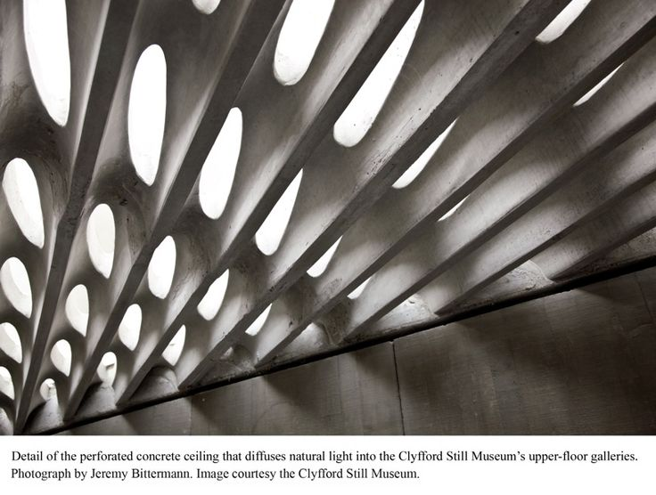 Perforated concrete ceiling at Clyfford Still Museum