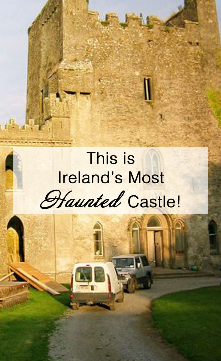 WOULD YOU DARE TO VISIT IRELAND'S MOST HAUNTED CASTLE?