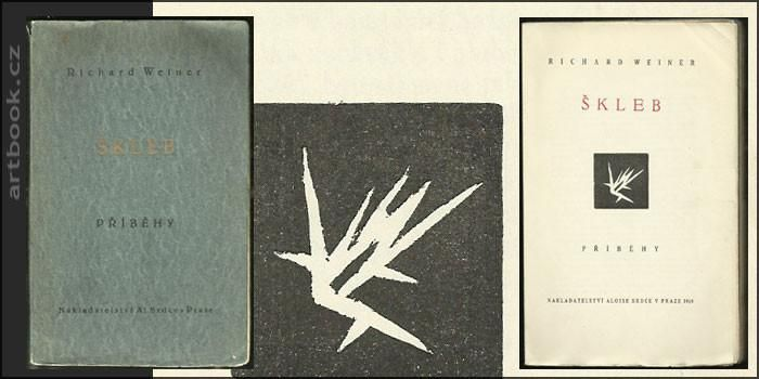 WEINER,RICHARD: ŠKLEB. Příběhy. - 1919. 1. vyd.