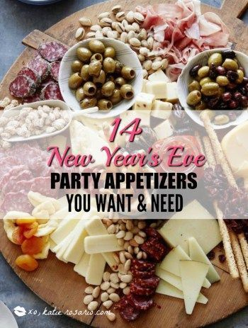 14 New Year S Eve Party Appetizers You Want And Need Foodie