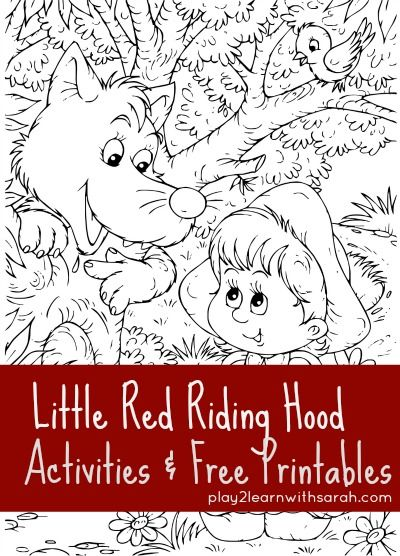 Little Red Riding Hood Activities & Free Printables | Play 2 Learn with Sarah http://play2learnwithsarah.com/little-red-riding-hood/