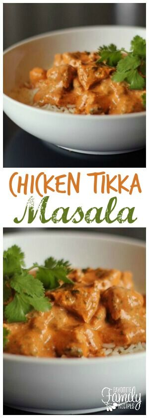 Chicken Tikka Masala is one of our favorite Indian dishes of all time. It is so easy to make at home and the flavor combinations are incredible! A must try! via @favfamilyrecipz