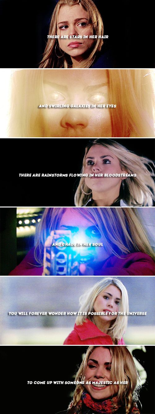 Rose Tyler: There are stars in her hair and swirling galaxies in her eyes #doctorwho