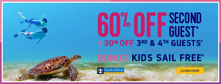 Plan your vacation with Royal Caribbean Cruise Lines and get amazing deals like 60% off second guest, 30% off 3rd/4th guests plus kids sail free! Can't beat these deals!! Call us today!