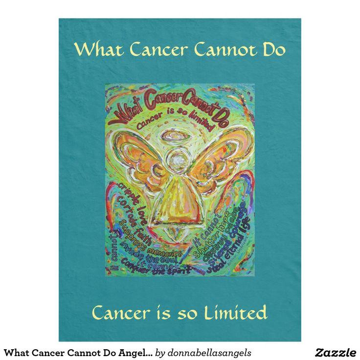 Angel poem art custom blankets cancer forward what cancer cannot do