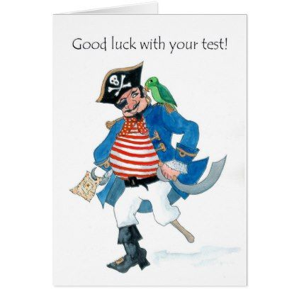 Fun Pirate and Parrot Good Luck with Test Card - fun gifts funny diy customize personal