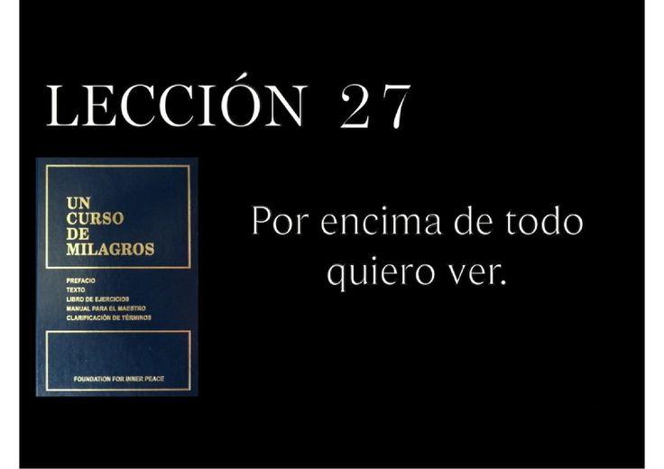 Lección 27 Un Curso de Milagros