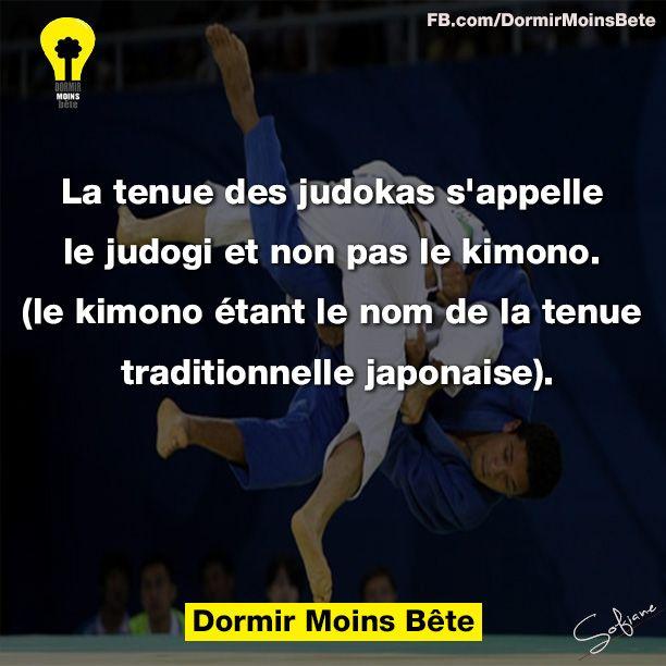 La tenue des judokas s'appelle le judogi et non pas le kimono. ( le kimono était le nom de la tenue traditionnelle japonaise).