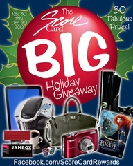 Check out our Facebook Page for the ScoreCard Rewards BIG Holiday Giveaway for a chance to win 1 of 30 cool prizes! a.pgtb.me/Hgmc9N