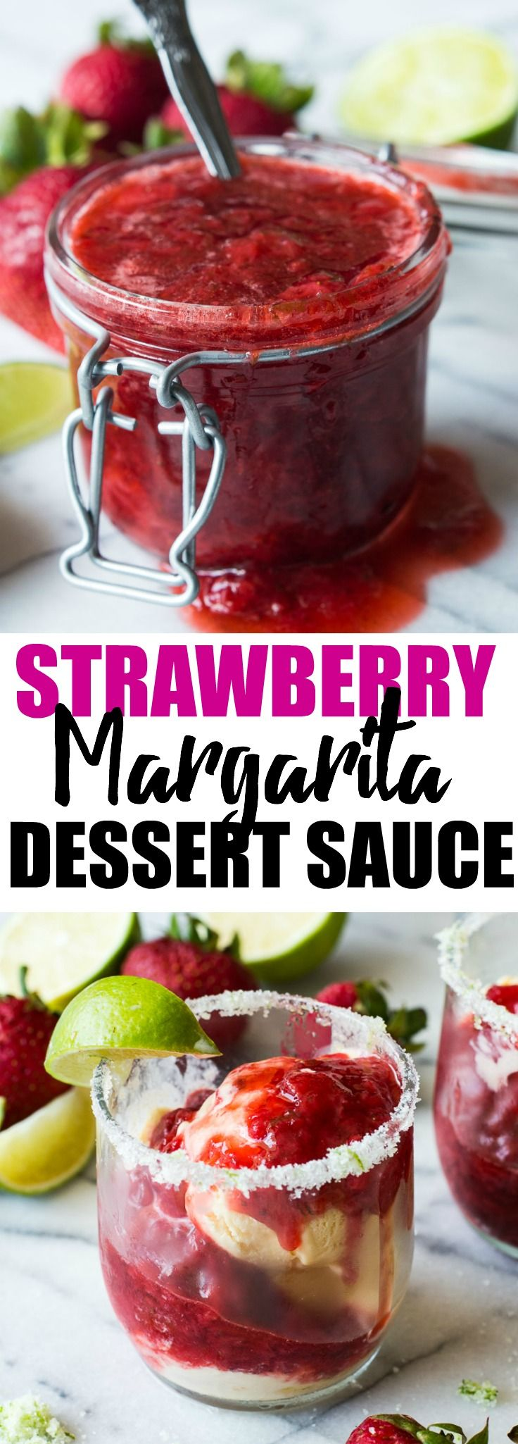 Strawberry Margarita Dessert Sauce is the perfect topping for your ice cream, cakes, cookies, cheesecakes.  Super easy to make, you will be using this on everything!