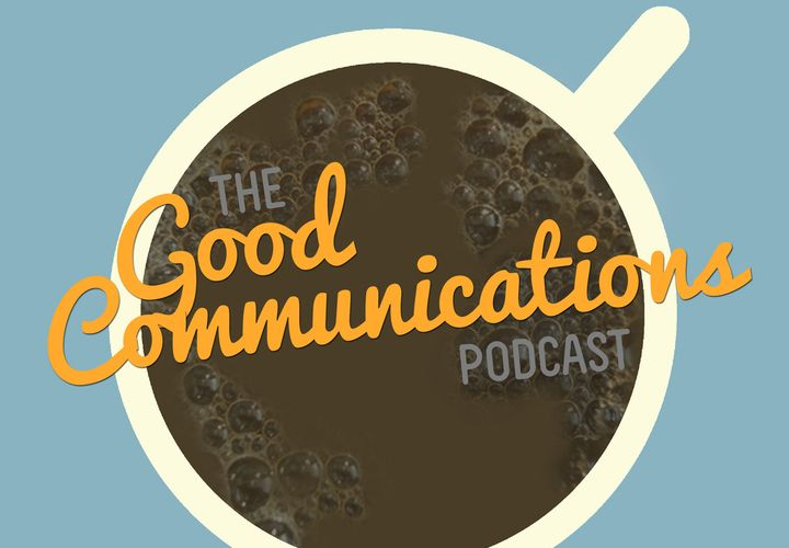 Sex Education - Ep. 1 The Good Communications Podcast