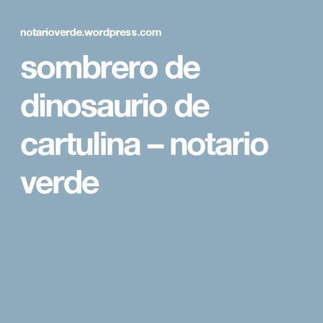 sombrero de dinosaurio de cartulina – notario verde