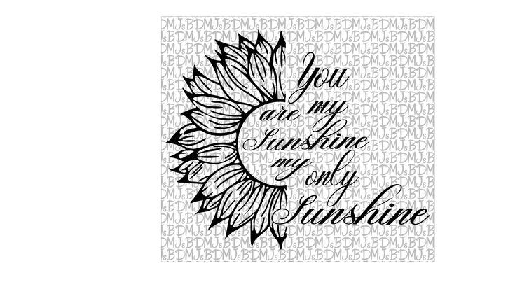 Download You are my sunshine SVG PNG JPG Instant download Sunflower ...