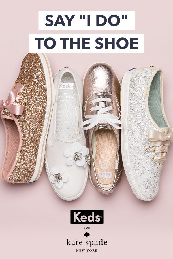 cheap for discount f923a 566ac Wedding shoes, found. Introducing the Keds x kate spade new york bridal  collection  effortless glamour for walking down the aisle and happily ever  after.