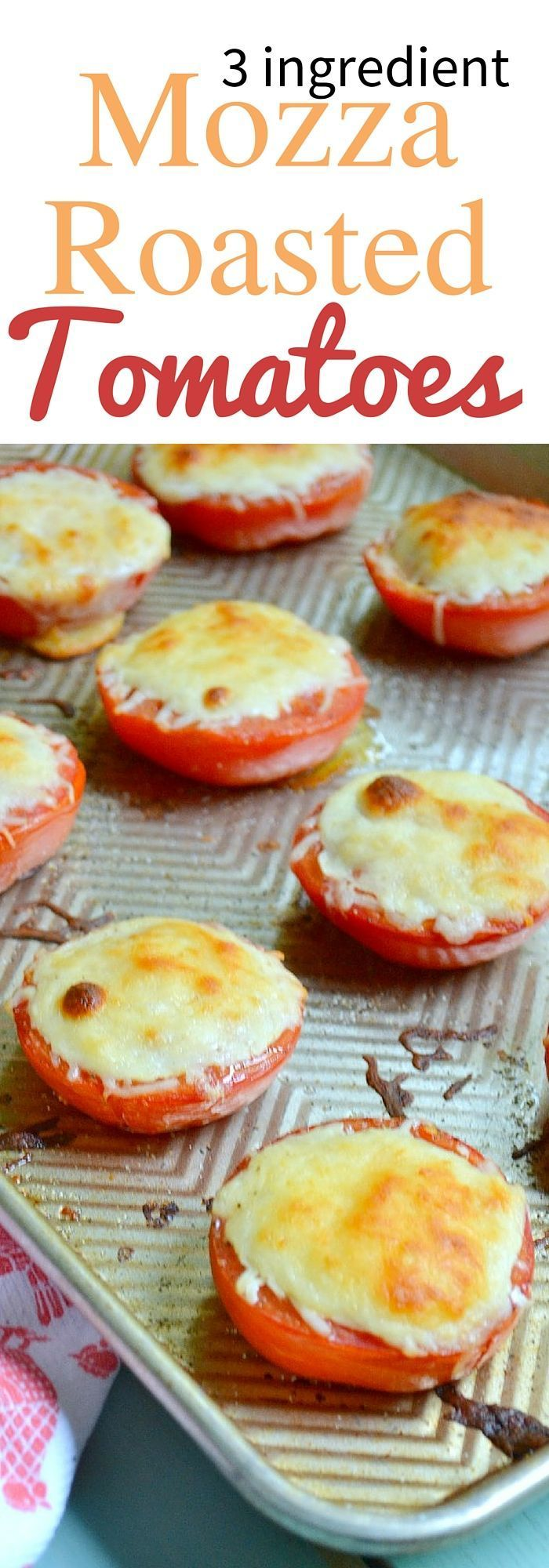 These easy to make Mozzarella Roasted Tomatoes are a great use of summer time tomatoes and a great party appetizer that you can make up lickety split! #BushelBoyFarms #Ad