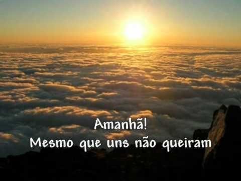 AMANHÃ ( Guilherme Arantes ). Porque em cada amanha minha ESPERANÇA sempre esteve so lado