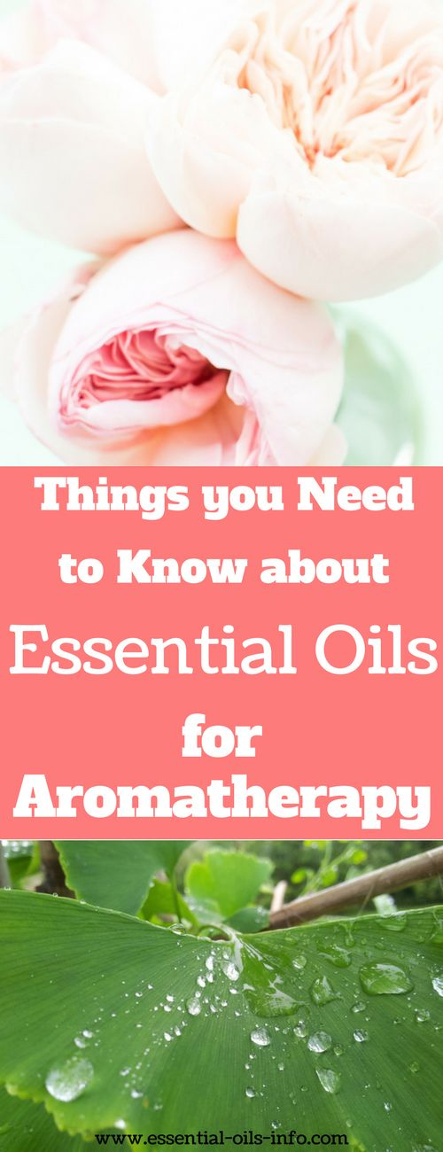 Find out the important facts about essential oils and how to use them for aromatherapy for better health.