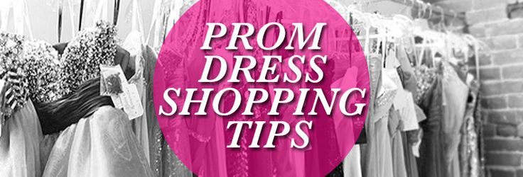 6 Tips To Successful Prom Dress Shopping