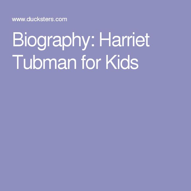 Biography: Harriet Tubman for Kids