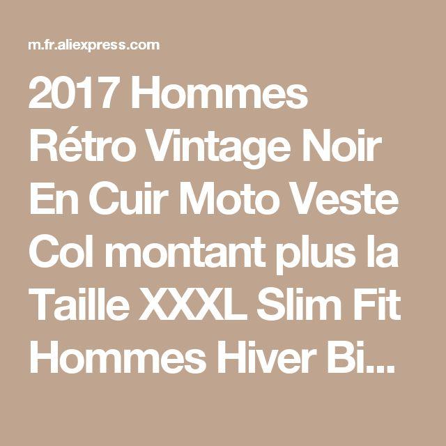 2017 Hommes Rétro Vintage Noir En Cuir Moto Veste Col montant plus la Taille XXXL Slim Fit Hommes Hiver Biker Manteau LIVRAISON GRATUITE de la boutique en ligne | Aliexpress mobile