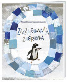 Zaczarowana zagroda-Centkiewicz Alina, Centkiewicz Czesław