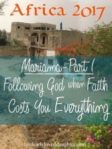 Mariama Part 1 – Following God when Faith Costs You Everything West Africa, Testimony, Christianity in Muslim culture, Persecution, Persecuted church, Refuse to turn, following God