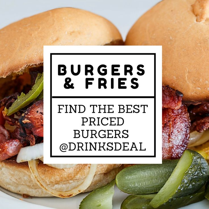 It's Monday lunch time! Find best priced burgers at Drinksdeal. #burger #lunchspecial