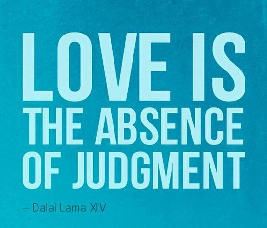Love: Inspiration, Judges, Dalai Lama, Absence, Wisdom, Love Is, Truths, Love Quotes