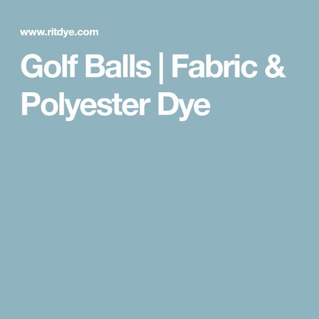 Golf Balls   Fabric & Polyester Dye