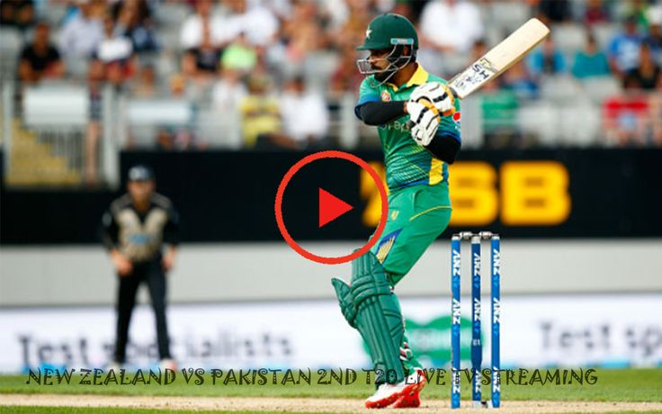 New Zealand vs Pakistan 2nd T20 Live Tv Streaming for live Streaming of all Cricket match visit us on our site for all international matches