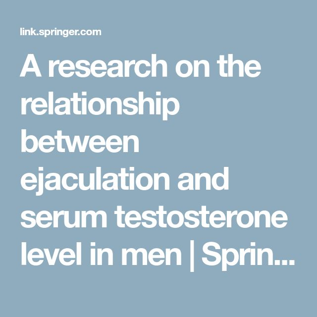 A research on the relationship between ejaculation and serum testosterone level in men | SpringerLink