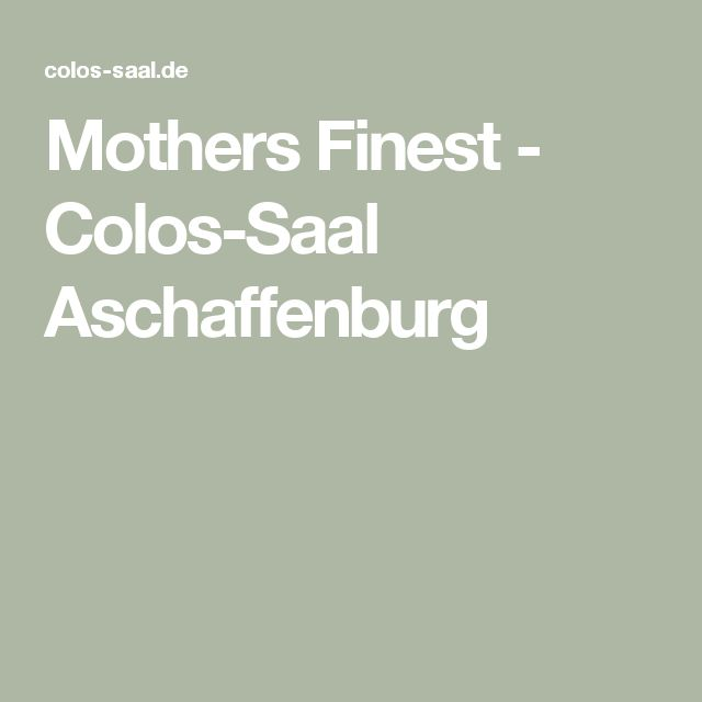 Mothers Finest - Colos-Saal Aschaffenburg