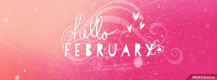 Hello February Images Free - Hello February Pictures for FB - Hello February Quotes