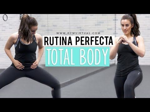 ENTRENAMIENTO TOTAL BODY | Tonificar todo el cuerpo - YouTube