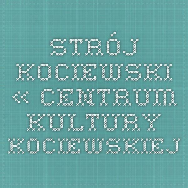 Strój kociewski « Centrum Kultury Kociewskiej