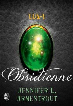 Découvrez Lux, Tome 1 : Obsidienne, de Jennifer L. Armentrout sur Booknode, la communauté du livre