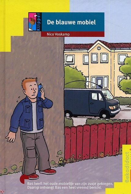 De blauwe mobiel  - Nico Voskamp / Amersfoortse schrijver $3.95 (euro's) Ook te koop bij Bibliotheken Eemland