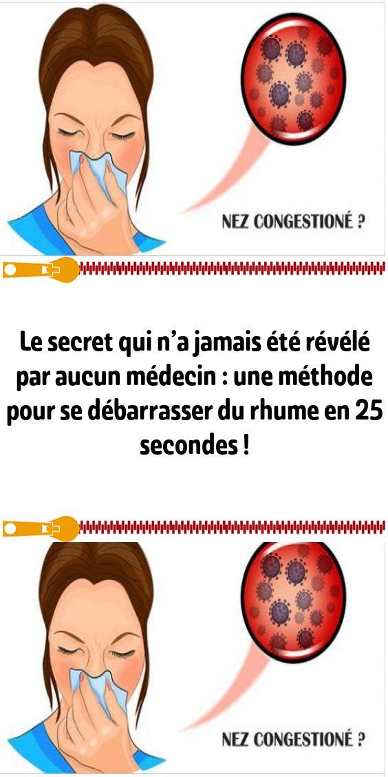 Le secret qui n'a jamais été révélé par aucun médecin : une méthode pour se débarrasser du rhume en