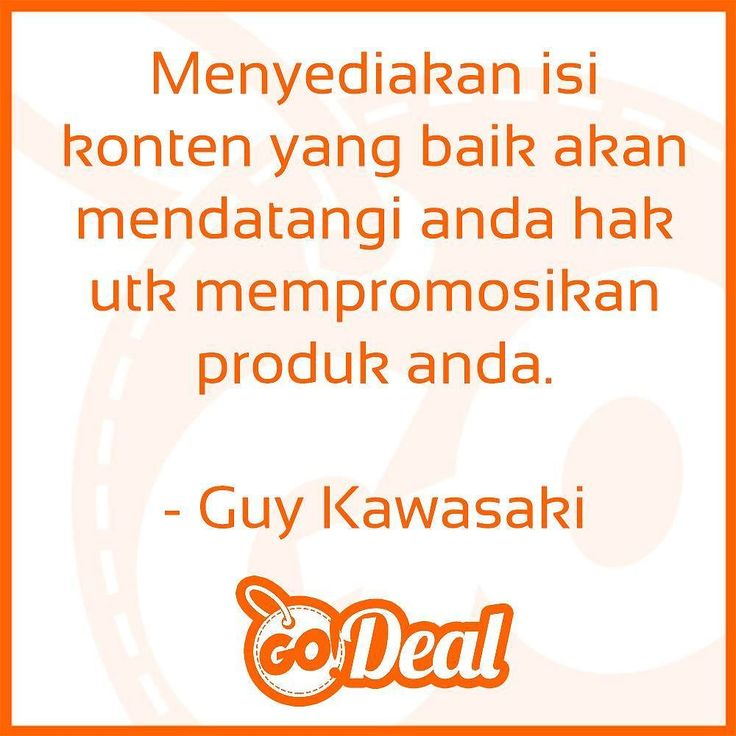 """Provide good content and you'll earn the right to promote your product."" Guy Kawasaki"